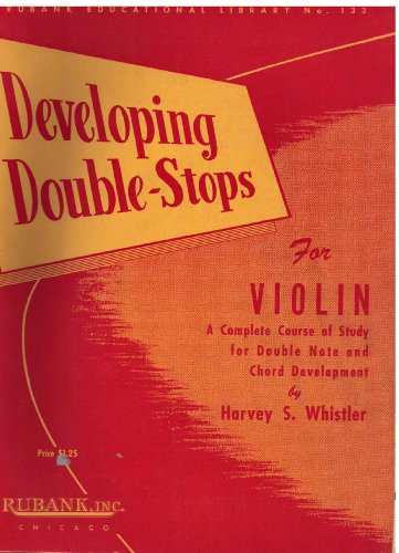 Developing Double Stops For Violin (Rubank Educational Library)