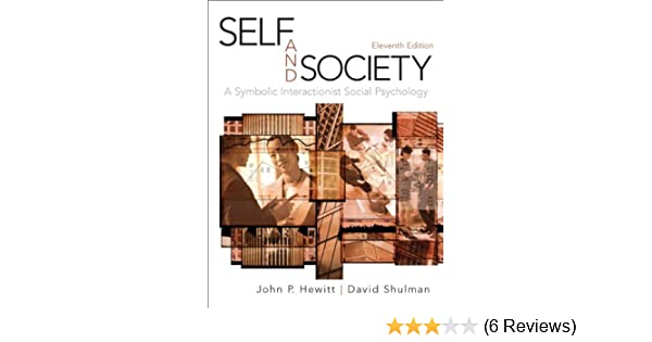 Amazon Hewitt Self And Society11 11th Edition