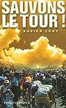Sauvons le Tour ! par Louy