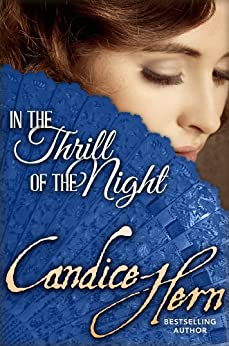 In the Thrill of the Night (The Merry Widows Book 1) by [Hern, Candice]