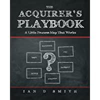The Acquirer's Playbook: A Little Process Map That Works