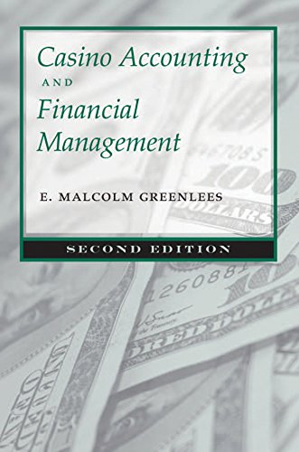 Casino Accounting and Financial Management: Second Edition (Gambling Studies Series)