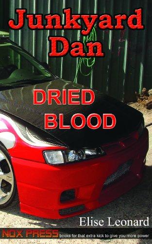 Dried Blood - Book 2 of the Junkyard Dan series
