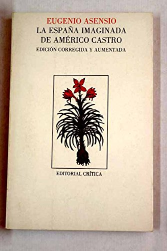 España Imaginada De Americo Castro, La: Amazon.es: Asensio, Eugenio: Libros