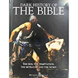 """Dark History Of The Bible"" av Michael Kerrigan"