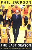 the last season a team in search of its soul by phil jackson 2004 10 04