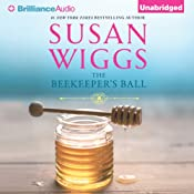 The Beekeeper's Ball: Bella Vista Chronicles, Book 2 | Susan Wiggs