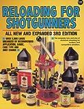 Reloading for Shotgunners, Edward A. Matunas, 0873491513