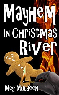 Mayhem In Christmas River by Meg Muldoon ebook deal