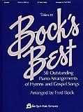 Bock's Best - 50 Outstanding Piano Arrangements of Hymns and Gospel Songs, , 0793593921