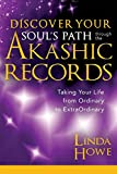 Discover Your Soul's Path Through the Akashic