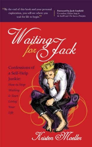 Waiting for Jack: Confessions of a Self-Help Junkie: How to Stop Waiting and Start Living Your Life (Jack Morgan)