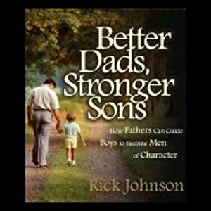 Better Dads, Stronger Sons Audiobook