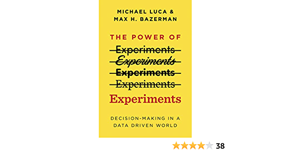 The Power of Experiments: Decision Making in a Data-Driven World (English Edition)