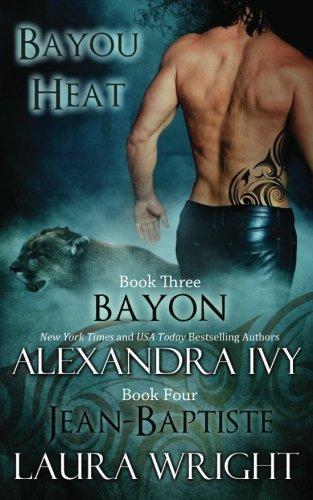 Bayon/Jean-Baptiste (Bayou Heat) (Volume 3)