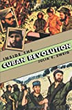 Inside the Cuban Revolution, Julia E. Sweig, 0674008480