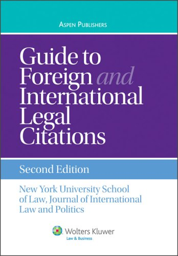 Guide To Foreign and International Legal Citations (Aspen Coursebook) (Guide To Foreign And International Legal Citations)