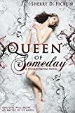 img - for Queen of Someday (Stolen Empire Book 1) book / textbook / text book