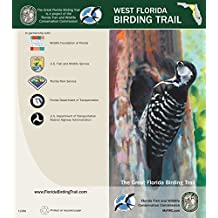 The Great Florida Birding and Wildlife Trail - West Section (The Great Florida Birding and Wildlife Trail Guide Series Book 4)