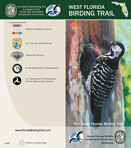 (The Great Florida Birding and Wildlife Trail - West Section (The Great Florida Birding and Wildlife Trail Guide Series Book 4))