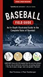 img - for Baseball Field Guide: An In-Depth Illustrated Guide to the Complete Rules of Baseball book / textbook / text book