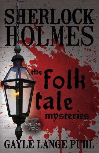 Download Sherlock Holmes and The Folk Tale Mysteries - Volume 2 ebook