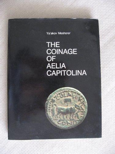 The coinage of Aelia Capitolina (Israel Museum catalogue)