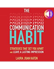 The Communication Habit: Strategies That Set You Apart and Leave a Lasting Impression