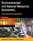 Environmental and Natural Resource Economics, Jonathan M. Harris, 0765637928