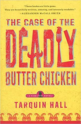 Amazon com  The Case of the Deadly Butter Chicken  A Vish Puri Mystery   Vish Puri Mysteries   9781451613179  Tarquin Hall  BooksAmazon com  The Case of the Deadly Butter Chicken  A Vish Puri  . Amazon Kitchens Of India Butter Chicken. Home Design Ideas