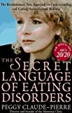 img - for The Secret Language of Eating Disorders book / textbook / text book
