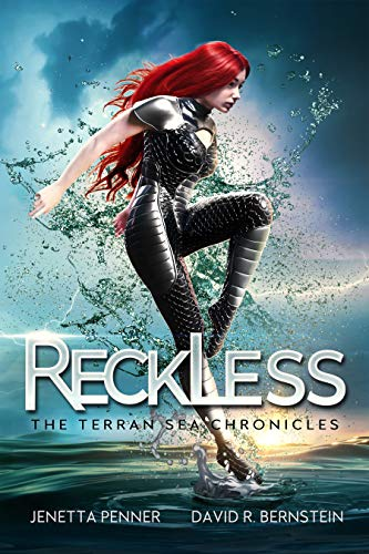 Reckless: Book One in the Terran Sea Chronicles