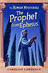 The Prophet from Ephesus (The Roman Mysteries)