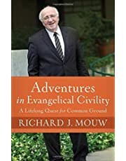 Adventures In Evangelical Civility Hc
