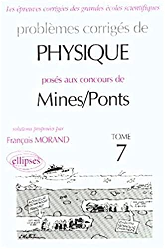 Lire un Physique Mines/Ponts 1998-2000, tome 7 pdf ebook