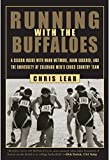 Running with the Buffaloes, Chris Lear, 1585748048
