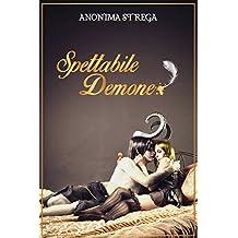 Spettabile Demone (Italian Edition)