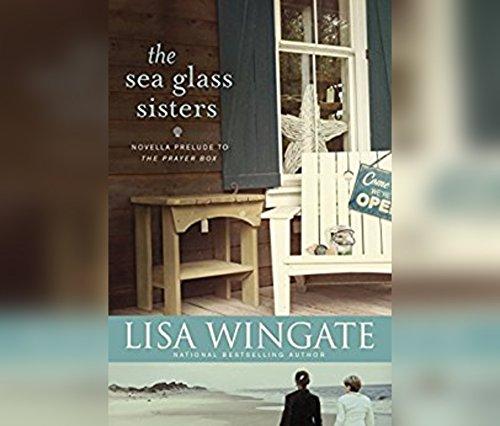 The Sea Glass Sisters: Prelude to The Prayer Box (Carolina Chronicles 0.5)