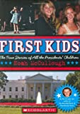First Kids, Noah McCullough and Noah Mccullough, 0545033691