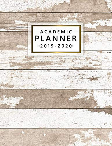 Academic Planner 2019-2020: Vintage Wooden Daily Weekly Monthly Academic Planner Organizer with Vision Boards, Course Schedule, To-do's, Inspirational Quotes (July 2019 – July 2020).