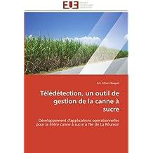 TELEDETECTION  UN OUTIL DE GESTION DE LA CANN