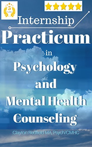 Practicum Internship in Psychology and Clinical Mental Health Counseling An