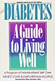 img - for Diabetes: A Guide to Living Well : A Program of Individualized Self-Care book / textbook / text book