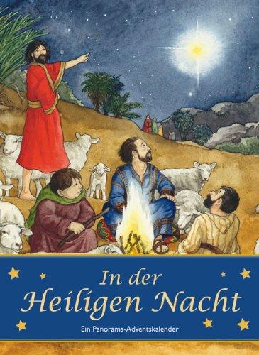 In der Heiligen Nacht: Ein Panorama-Adventskalender