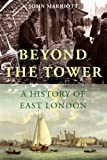 Beyond the Tower, John Marriott, 0300148801