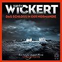 Das Schloss in der Normandie Hörbuch von Ulrich Wickert Gesprochen von: Ulrich Wickert