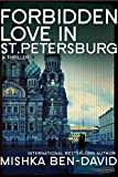 img - for Forbidden Love in St. Petersburg: A Thriller book / textbook / text book