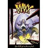 The MAXX: Maxximized Volume 1