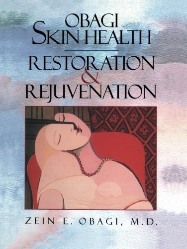 Obagi Skin Health Restoration and Rejuvenation by Zein E. Obagi (2014-09-12)