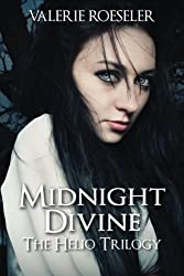 Midnight Divine (The Helio Trilogy) (Volume 1)